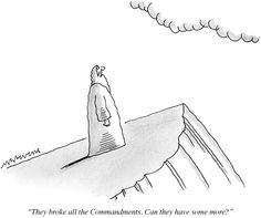 """""""They broke all the Commandments. Can they have some more?"""""""