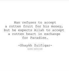 Rotten heart. More islamic quotes HERE