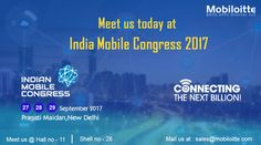 Meet Mobiloitte at the India Mobile Congress 2017 event in New Delhi today! Our team will be pleased to welcome you! #mobile #event #technology