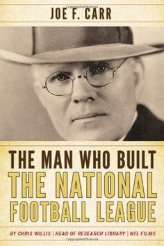 The Man Who Built the National Football League: Joe F. Carr by Chris Willis http://www.amazon.com/dp/0810876698/ref=cm_sw_r_pi_dp_T8kMtb09AEGRF1E2
