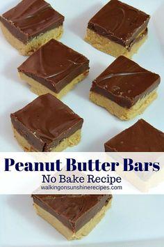 Peanut Butter Bars No Bake Recipe from Walking on Sunshine Recipes