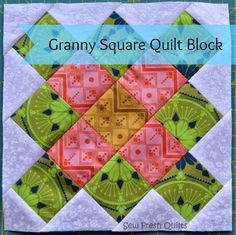 Sew Fresh Quilts: Granny Square Quilt Block Tutorial - check Part 1 + Part 2