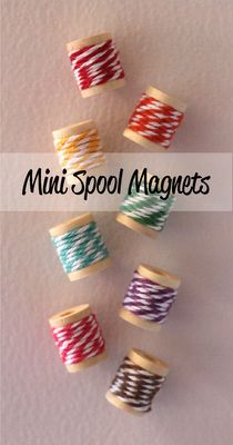 mini spool magnets with bakers twine! darling gift idea for the crafter. :-)
