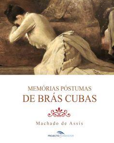«Memórias Póstumas de Brás Cubas», de Machado de Assis.