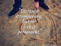 """Visit http://longdistancerelationshipmiracle.com/pinterest """"Distance is temporary, but our love is permanent."""" — Unknown."""