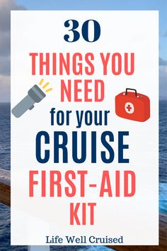Packing for a cruise? Make sure to bring a first aid kit and medicine bag, to cover any possibilities during your cruise vacation! This is a list of 30 first aid kit travel essentials - a must for all cruisers