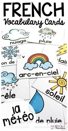 French Weather and Seasons Vocabulary Cards - use these cards in tons of different ways to help your students learn weather and seasonal vocabulary, en français. Word wall cards, mini books, oral communication games - the possibilities are endless! French Articles, French Flashcards, Weather Words, French Kids, French Games For Kids, French Colors, Core French, French Classroom, French Language Learning