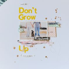 Don't Grow Up by Rahel Menig at @Studio_Calico - #SChellohello