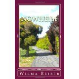 Nowheim: A Spiritual Journey To Understanding The Law Of Attraction (Paperback)By Wilma Reiber