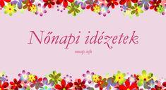 Nőnapi idézetek képekkel ⋆ Nonap.info Gay