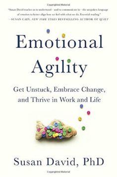 Emotional Agility, by Dr. Susan David