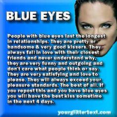 OMG!! GUYS, I HAVE BLUE EYES!!! :D