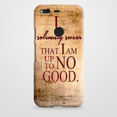 Harry Potter Quote - I Solemnly Swear That I Am Up To No Good Google Pixel Case | casefantasy