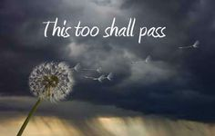 Daily #Affirmation ~ This too shall pass ~ http://www.vividlife.me