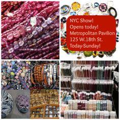 Opens Today! The #NewYorkCity #WholeBeadShow #NYC. March 21-23, 2014. At the #MetropolitanPavilion 125 W. 18th Street. #beads #jewelrysupplies
