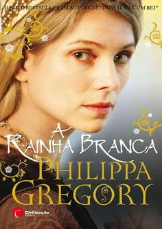 Philippa gregory - a rainha branca                              …