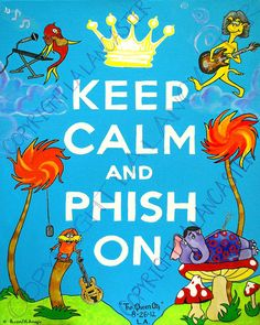 INTHELOT - Keep Calm/Phish On ;D