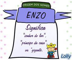 """Enzo é possivelmente uma versão italiana antiga do nome alemão Heinz, que é um diminutivo de Heinrich (Henrique, em português). Heim significa """"lar, casa"""", rik, por sua vez, quer dizer """"senhor, príncipe, poder"""" e juntos formam """"senhor do lar"""", """"príncipe do lar"""" ou """"governante da casa"""". Há também outras possíveis origens. O nome Enzo pode ter sido originado como uma variante do nome germânico Anzo, que deriva do termo ant, que quer dizer """"gigante"""". #Lolly #OrigemdosNomes #Enzo"""