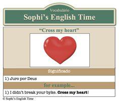 Vocabulário: Cross my heart