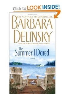 The Summer I Dared by Barbara Delinsky....The first book I read by her.  After that I was hooked on her writing.