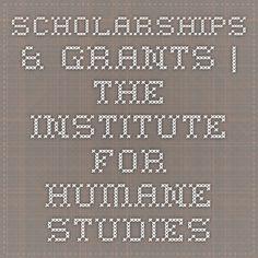 Scholarships & Grants | The Institute for Humane Studies