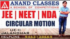 Circular Motion L-1 JEE NEET NDA Class 11/12 Online Physics Lectures Jal... Circular Motion, Board Exam, Medical School, 15 Years, Physics, Competition, Coaching, Reading, Med School