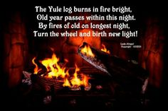 Yule AKA Winter Solstice (Northern Hemisphere). The shortest day (daylight hours) of the year.