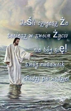 Jezus moim ratownikiem Religious Quotes, God Is Good, Gods Love, Madonna, Good Morning, Catholic, Prayers, Religion, Wisdom
