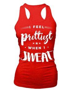 I feel prettiest when I sweat - Flowy Racerback