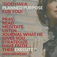 You have a PLANNED PURPOSE!