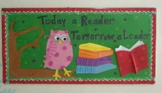 leader bulletin boards | Today A Reader Tomorrow A Leader Bulletin Board