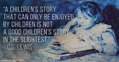 Lewis children's story quote 21 books to read before your birthday Good Books, Books To Read, My Books, Famous Author Quotes, Lessons For Kids, Flirting Quotes, Book Nerd, Book Lists, Book Quotes