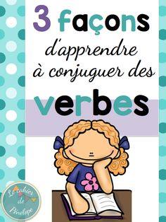 Bon début de semaine!! Aujourd'hui, je vous offre un article qui vous donne trois façons d'apprendre la conjugaison des verbes. Il y...