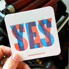 SAY YES! to overprinted letterpress coasters :)