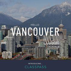 ClassPass is now in Vancouver!