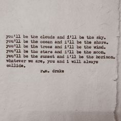 beautiful words by R. Drake, find him on etsy, IG, FB! Poem Quotes, Words Quotes, Life Quotes, Sayings, The Words, Rm Drake Quotes, Favorite Quotes, Best Quotes, R M Drake