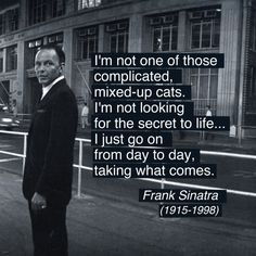 Frank Sinatra's Quote, Photo By Ted Allan, 1962 alt.