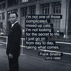 Frank Sinatra's Quote, Photo By Ted Allan, 1962 alt. Tengo que implementar esta filosofía!!!