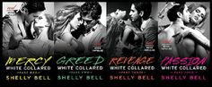 Românticos Books: Shelly Bell - White Collared #1 a #4