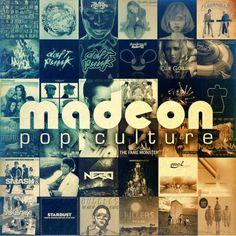 Madeon: Pop Culture. Una de mis canciones favoritas del DJ, contiene a Daft Punk, Chromeo, Stardust, The Killers, y Justice en una sola canción.