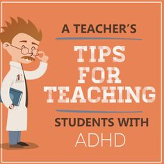 Tips from a Teacher on Teaching Students with ADHD - Practical Tips for Teaching Students with ADHD - Make it your mission to understand the student. Teach the student to give you realistic expectations. Get them moving. Adhd Strategies, Teaching Strategies, Teaching Resources, Adhd And Autism, Adhd Kids, Adhd Help, Teacher Hacks, Teacher Notes, Teacher Stuff