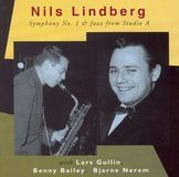 Nils Lindberg: Symphony No. 1 & Jazz from Studio A [CD]
