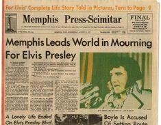 -ELVIS DEAD AT GRACELAND MEMPHIS PRESS-SCIMITAR ORIGINAL ELVIS PRESLEY ...