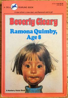Ramona Quimby, Age 8 , by Beverly Cleary I loved reading all of the Ramona books to my graders and can't wait to share them with my granddaughter, Lilah, when she gets old enough! Ramona Quimby, Up Book, Love Book, This Book, Book Nerd, I Love Series, Book Series, Kids Series, Ramona Books