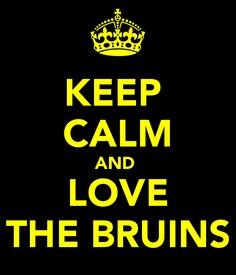 Keep Calm and Love The Bruins #bostonusa