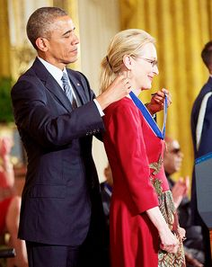 """""""I love Meryl Streep. Her husband knows I love her. Michelle knows I love her. There's nothing they can do about it"""" ~ Barack Obama - Presidential Medal of Freedom 2014"""