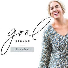 Listen to The Goal Digger Podcast episodes free, on demand.