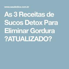 As 3 Receitas de Sucos Detox Para Eliminar Gordura 【ATUALIZADO】