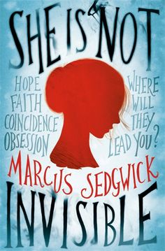 She Is Not Invisible by Marcus Sedgwick | 15 YA Novels To Watch Out For This Spring