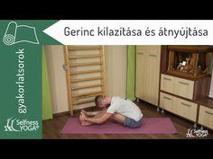 Gerinc kilazítása és átnyújtása 20 perces jóga gyakorlatsorral - jóga gyakorlás - YouTube Physical Fitness, Physical Exercise, Pilates, Toddler Bed, Yoga, Gym, Workout, Sports, Youtube